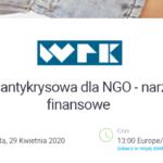 Bezpłatne szkolenie: Tarcza antykryzysowa dla NGO – narzędzia finansowe