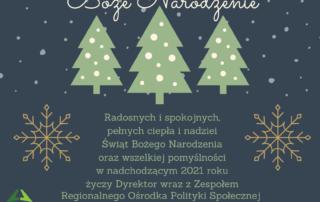 """Grafika przedstawia kartkę elektroniczną z życzeniami z okazji Bożego Narodzenia 2020. Na ciemnym tle widoczne na środku trzy choinki, na które i wokół których pada śnieg. Nad choinkami widnieje napis: """"Boże Narodzenie"""". Pod choinkami widoczne są życzenia o treści: """"Radosnych i spokojnych, pełnych ciepła i nadziei Świąt Bożego Narodzenia oraz wszelkiej pomyślności w nadchodzącym 2021 roku życzy Dyrektor wraz z Zespołem Regionalnego Ośrodka Polityki Społecznej w Poznaniu."""""""