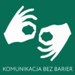 Grafika przedstawia dwie białe dłonie w geście migania w języku migowym na zielonym tle. Poniżej podpis: Komunikacja bez barier.